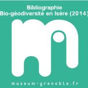 Bibliographie sur la Bio-géodiversité en Isère, par le Muséum de Grenoble