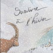 Premier panneau de l'exposition « Survivre à l'hiver », nature isère