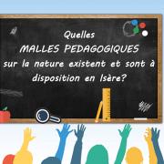 Liste des malles pédagogiques sur la nature disponibles en Isère