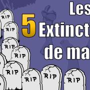 Les 5 extinctions de masse