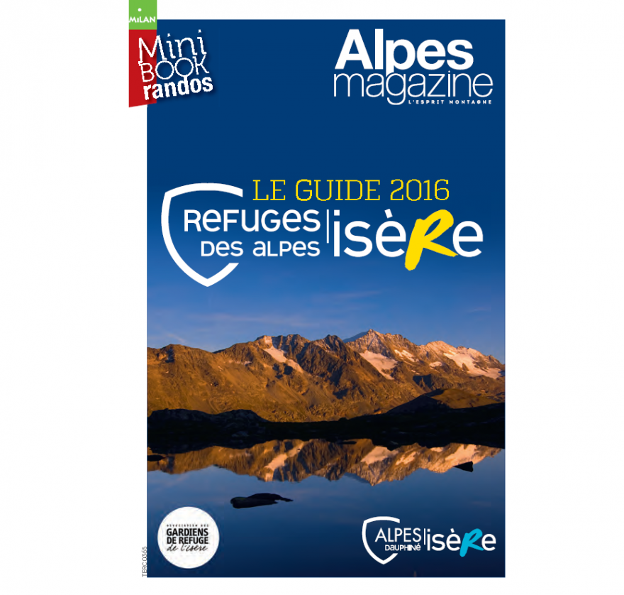 Guide 2016 Des Refuges Des Alpes De Lisère Nature Isère