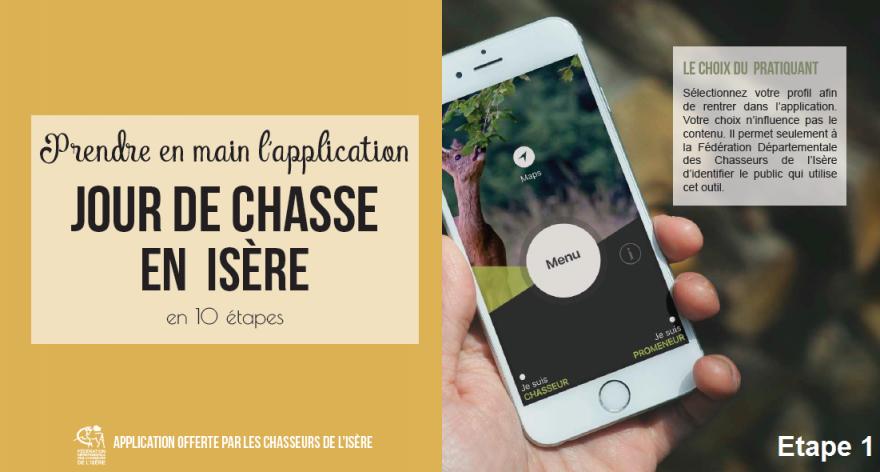 """Etape 1 de la prise en main de l'application """"Jour de chasse Isère"""""""